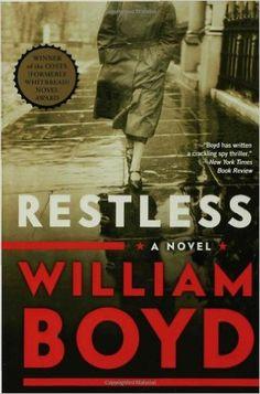 Amazon.com: Restless: A Novel (9781596912373): William Boyd: Books