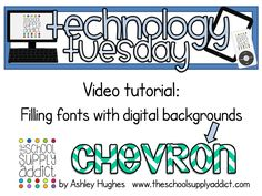 Video Tutorial: How to fill word art with digital backgrounds/paper... to make them cuter!