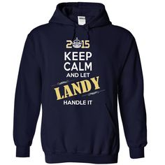 2015-LANDY- This Is YOUR Year https://www.sunfrog.com/Names/2015-LANDY-This-Is-YOUR-Year-mdvvluplxj-NavyBlue-17624397-Hoodie.html?46568