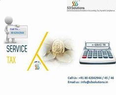 http://www.s3solutions.in/, Contact us at 8042042944 / 45 / 46, Email at info@s3solutions.in for Service Tax Consultant in Bangalore.