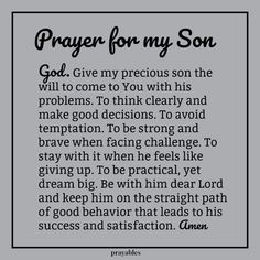 Prayers for family: Amen! For your FREE PRINTABLE Bible verse . Blessings, Bible verse, Prayers, Inspirational Quotes, and Affirmations Prayer For My Son, Prayer For My Children, My Children Quotes, Prayer For Family, Quotes For Kids, Son Quotes From Mom, Family Quotes, Birthday Prayer For Son, Prayer For Baby Boy