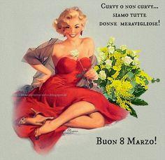 Life with curves: BUON 8 MARZO!