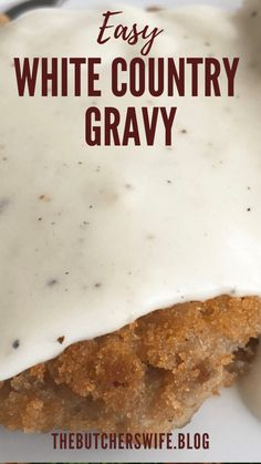 Easy White Country Gravy (made with 5 ingredients)   The Butcher's Wife Homemade Gravy Recipe, Homemade Sausage Gravy, Best Biscuits And Gravy, Gravy From Scratch, Creamy Dill Sauce, Breaded Pork Chops, Chicken Fried Steak, How To Cook Sausage, Food Print