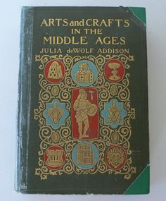 antique book Arts and Crafts in the Middle Ages by dizhasneatstuff