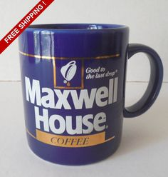 Vintage MAXWELL HOUSE Good To The Last Drop Cobalt Blue Coffee Cup Mug  Great collectable advertising piece. Mug is Cobalt blue with white print and embellished with gold.  Mug is in great condition with no chips, cracks or fading. (Because of the gold trim on the cup, I would recommend hand washing over dishwasher to prevent flaking or fading).  Cup measures: 3 3/4H x 3 in diameter and holds approximately 12 fluid oz.  FREE SHIPPING IN THE U.S.