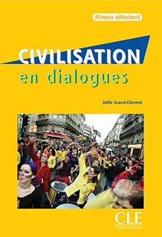 Civilisation en dialogues Niveau débutant