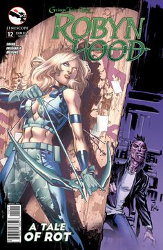 Grimm Fairy Tales presents Robyn Hood #12 - A Tale of Rot (Issue)