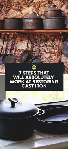 Restoring Cast Iron: 7 Steps That Will Absolutely Work(Camping Hacks Kitchen) Cast Iron Kettle, Cast Iron Pot, Cast Iron Cookware, It Cast, Enamel Cookware, Cast Iron Skillet Cooking, Cast Iron Frying Pan, Iron Skillet Recipes, Gourmet