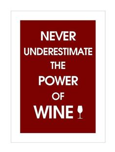 The Internet is full of fun wine quotes. Some are sassy. Some are sophisticated. Some are just plain appropriate for the moment. So, after s...