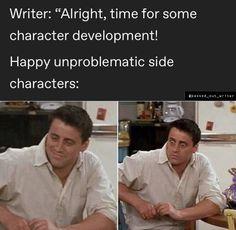 Stupid Funny Memes, Funny Relatable Memes, Hilarious, Funny Stuff, Writer Memes, Book Memes, Writing Problems, Writing Promts, Book Writing Tips