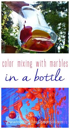 preschool color mixing activity using a recycled bottle and marbles - fun! - Teaching 2 and 3 Year Olds
