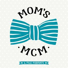 Moms mcm DXF, Bow Tie file, mcm svg, Man Crush Monday, Kids Shirt svg file, Kids Vinyl SVG, Commercial cut file, Vector cut file, Kids SVG