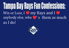TAMPA BAY RAYS - Fan Confession