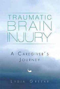 Traumatic Brain Injury: A Caregiver's Journey