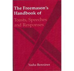 The Freemasons Handbook of Toasts, Speeches and Responses by Yasha Beresiner