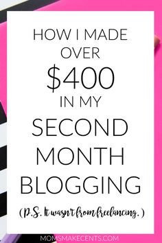 Want to monetize your blog? I made over $400 in my second month blogging! Click through to learn my tricks and what I wish I had done differently.
