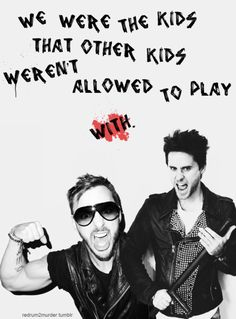 """""""We were the kids that other kids weren't allowed to play with."""""""