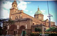 The Manila Cathedral!