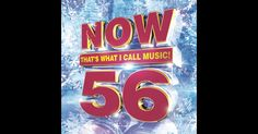 Now That's What I Call Music, Vol. 56 - Various Artists