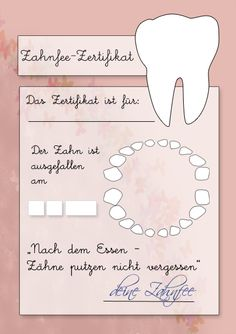Zahnfeezertifikat to print In our case the second tooth is wobbling, but nobody has fallen out yet. Diy For Kids, Cool Kids, Kindergarten Portfolio, Diy Bebe, Teeth Bleaching, Woodland Party, Baby Kind, Tooth Fairy, Kids And Parenting