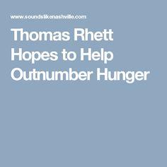 Thomas Rhett Hopes to Help Outnumber Hunger