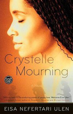 Crystelle Mourning by Eisa Nefertari Ulen - FUNK GUMBO RADIO: http://www.live365.com/stations/sirhobson and https://www.funkgumbo.com