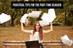 how to manage a full-time job and a part-time blog