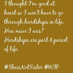 #SheisNotSister #StayFoolish2day #WIPSheisNotSister