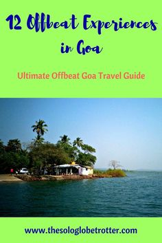 Offbeat Goa Travel Guide - Find out how you can experience Goa's unexplored destinations in my travel guide for offbeat Goa - Forts, beaches & more. Travel in Asia.