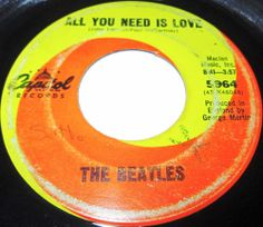 "1967 45 Rpm The Beatles ALL YOU NEED IS LOVE / BABY YOU'RE A RICH MAN On Capitol.. ""All You Need Is Love"" is a song written by John Lennon and credited to Lennon–McCartney. It was first performed by the Beatles on Our World, the first live global television link. Watched by over 150 million in 26 countries, the program was broadcast via satellite on 25 June 1967.The BBC had commissioned the Beatles to write a song for the United Kingdom's contribution."