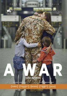A War = una guerra / una película de Tobias Lindholm