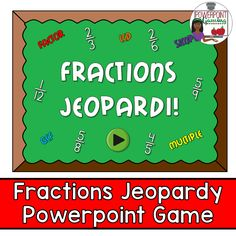 This fractions jepardi (not misspelled) game is tons of fun for the entire class. There are 6 categories including  word problems . There is also a type in scoreboard.  The numbers do disappear as you click on them.  Click on the answer button to reveal the answer and click on the scoreboard button to go back to board to see what questions are left. Also includes a Final Jeopardy question with 3 ways to solve it. Fun for the entire class! Extra licenses are $1.
