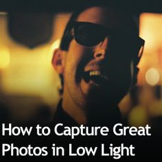 How to Capture Great Photos in Low Light. Good info on flash here too. {Expert Photography}