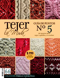 Guía de puntos nº5. Revista 66. Crotchet Stitches, Knitting Stitches, Knitting Magazine, Crochet Magazine, Crochet Books, Knit Crochet, Knit Patterns, Stitch Patterns, Pattern Books