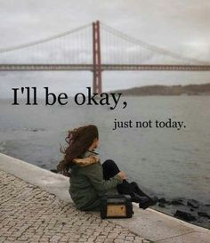 I'll be okay, but just not today . or tomorrow, or next week or next year or next decade . I'll be okay when I join you on the other side. Great Quotes, Quotes To Live By, Me Quotes, Inspirational Quotes, Quotes On Grief, Focus Quotes, Attitude Quotes, Motivational Quotes, Funny Quotes