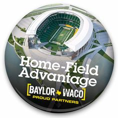 Button given away at Saturday's #Baylor football game: Baylor and #Waco: Proud Partners // #BaylorStadium