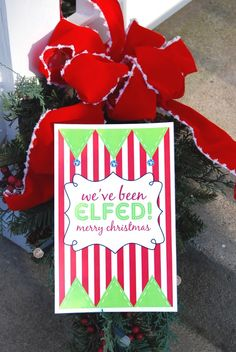 You've Been Elfed free printables -- also has a great tip: include the url for the free printable so the recipient can print for distribution to the next neighbor