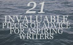 21 Invaluable Writing Tips From Renowned British Writers