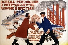 """""""The victory of the Revolution is in cooperation of workers and peasants."""" This could easily be reworked to contain Warmachine themes. Poster Ads, Poster Prints, New Economic Policy, Key Stage 3, Back In The Ussr, Russian Revolution, Forced Labor, Communism, Site Internet"""