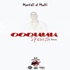 ooouuu spanish remix by Martell ElMulti   Free Listening on SoundCloud