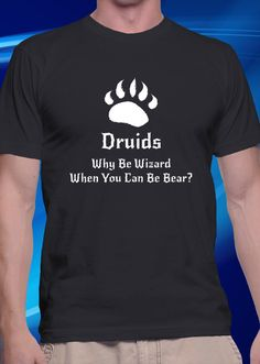 DnD Inspired Druid T-shirt by ShirtShaman on Etsy https://www.etsy.com/listing/235072500/dnd-inspired-druid-t-shirt