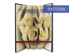Folded Book Art Pattern - Love You - 218 Folds - Including manual - Bookfolding Pattern - Folded Book Pattern - Book Folding pattern