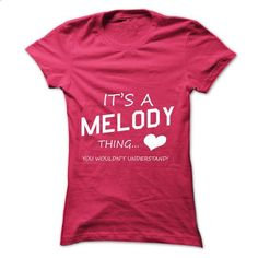 Its a Melody - #hipster tee #sweatshirt kids. I WANT THIS => https://www.sunfrog.com/Names/Its-a-Melody.html?68278