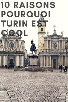 10 raisons pourquoi Turin est cool