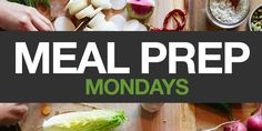 Meal Prep Mondays Week 5