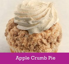 Apple Crumb Pie   Cake: Applesauce  Filling: Baked Apples  Topping: Apple Cinnamon Buttercream, Edged in Streusel, Whipped Cream  and a Cinnamon and Sugar Dusting