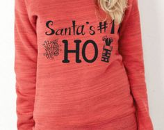 Santa's Number One Ho- Bella Canvas Wide neck Sweatshirt/Slouchy Tee/Relaxed Fit-Christmas Sweater, Ugly Christmas Sweater, Funny Christmas