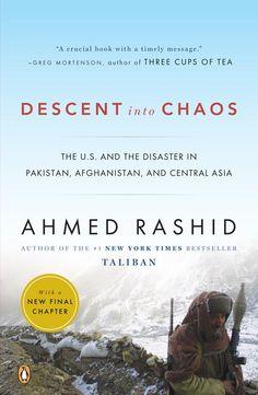 Descent into Chaos - Ahmed Rashid