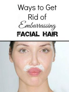 REMEDIES TO REMOVE FACIAL HAIR