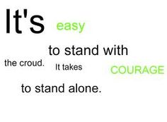 IT'S EASY TO STAND WITH THE CROUD.